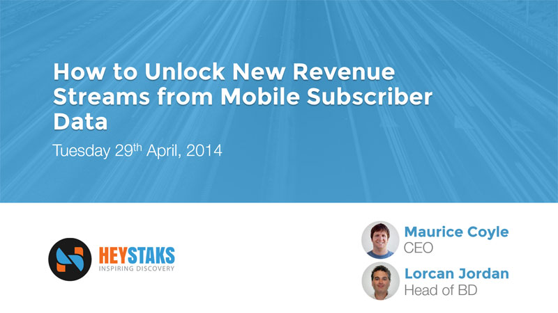 Webinar - How to Unlock New Revenue Streams from Mobile Subscriber Data